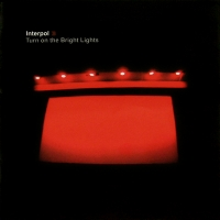INTERPOL- | Album : Turn on the bright lights (2012) |