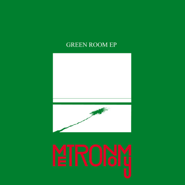 METRONOMY- | Album : Green room EP (2012) |
