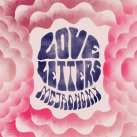 METRONOMY- | Album : Love letters (2014) | Because Music