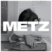 METZ- | Album : II (2015) | Negative Space Canada / ADA Us