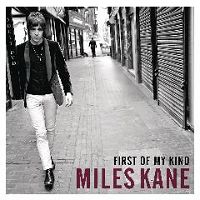 MILES KANE- | Album : Give up (2013) |