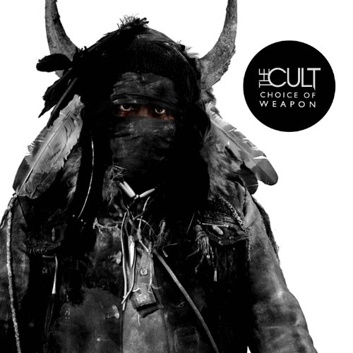 THE CULT- | Album : Choice of weapon (2012) | Cooking Vinyl