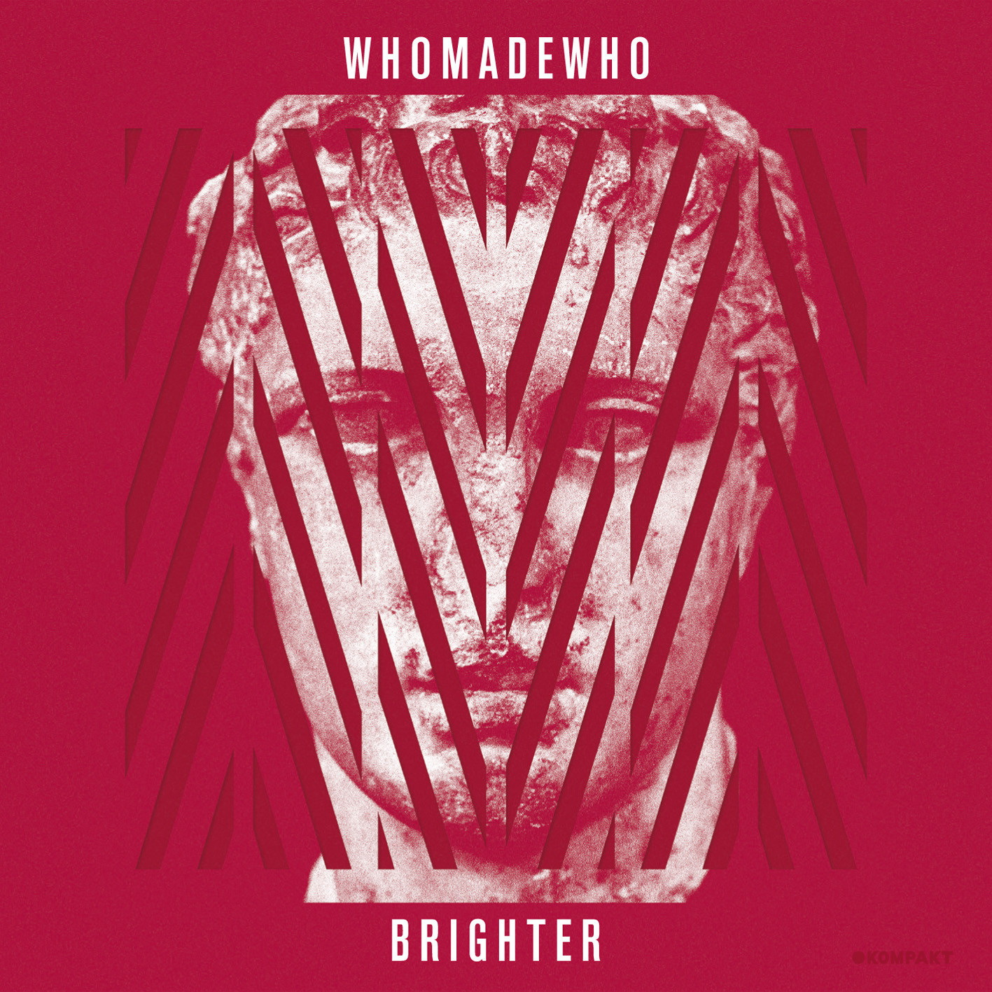 WHOMADEWHO- | Album : Brighter (2012) |